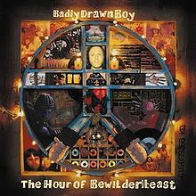 Badly_Drawn_Boy_-_The_Hour_of_the_Bewilderbeast