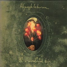 sparklehorse its-a-wonderful-life-4e8062eb270c0
